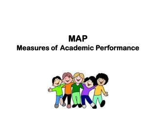 MAP Measures of Academic Performance