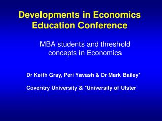 Developments in Economics Education Conference