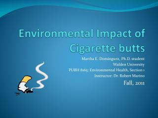 Environmental Impact of Cigarette butts