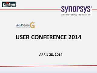 USER CONFERENCE 2014