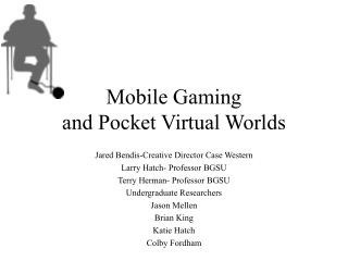 Mobile Gaming and Pocket Virtual Worlds