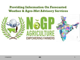 Providing Information On Forecasted  Weather & Agro-Met Advisory Services