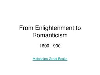 From Enlightenment to Romanticism