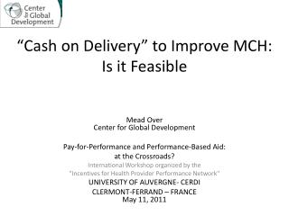 """Cash on Delivery"" to Improve MCH:  Is it Feasible"