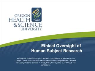 Ethical Oversight of Human Subject Research