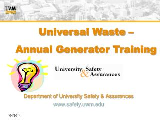 Department of University Safety & Assurances safety.uwm