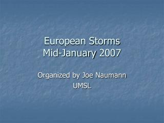 European Storms Mid-January 2007