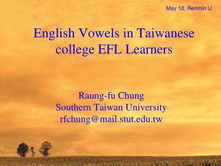 English Vowels in Taiwanese college EFL Learners