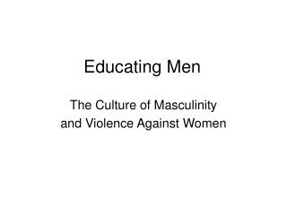 Educating Men