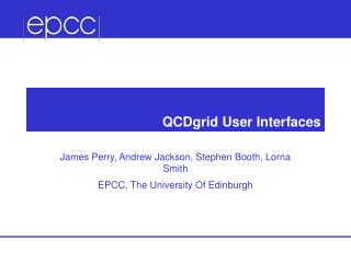 QCDgrid User Interfaces