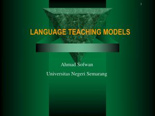LANGUAGE TEACHING MODELS