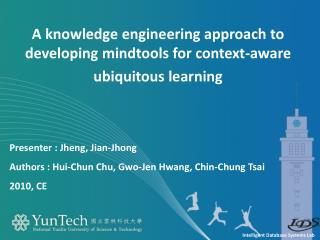 A knowledge engineering approach to developing mindtools for context-aware ubiquitous learning