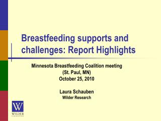Breastfeeding supports and challenges: Report Highlights