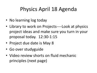 Physics April 18 Agenda