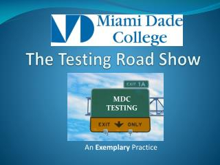 The Testing Road Show
