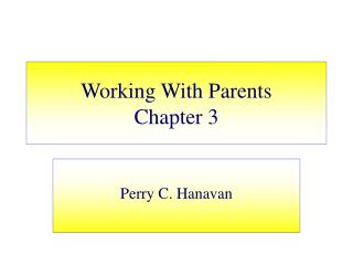 Working With Parents Chapter 3