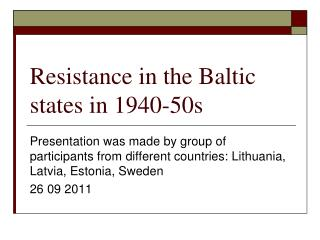 Resistance in the Baltic states in 1940-50s