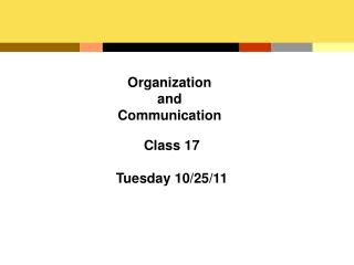 Organization and Communication