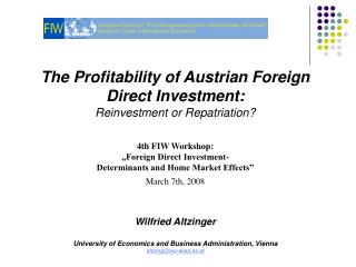 The Profitability of Austrian Foreign Direct Investment: Reinvestment or Repatriation?