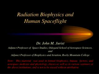 Radiation Biophysics and Human Spaceflight