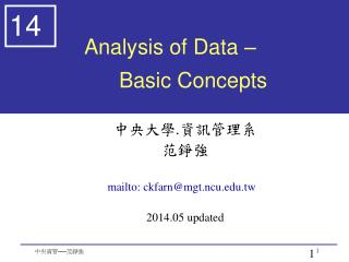 Analysis of Data –  	Basic Concepts