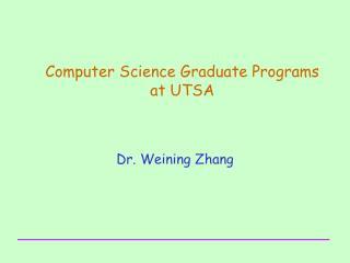 Computer Science Graduate Programs  at UTSA