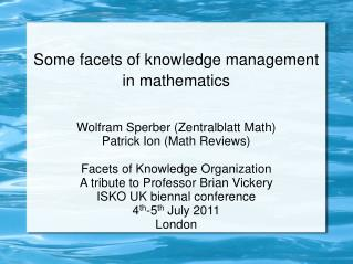 Some facets of knowledge management in mathematics