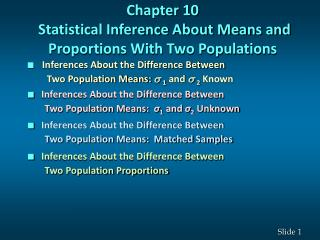 Chapter 10  Statistical Inference About Means and Proportions With Two Populations