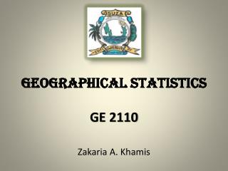 GEOGRAPHICAL STATISTICS GE 2110