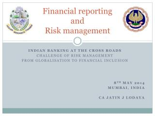 Financial reporting and Risk management