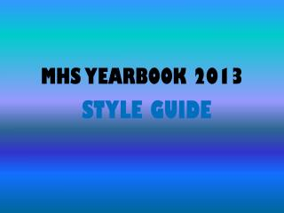 MHS YEARBOOK 2013