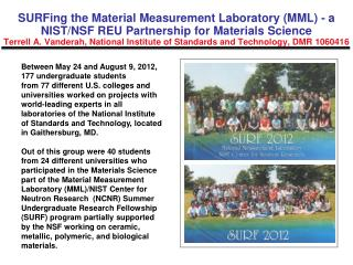 Between May 24 and August 9, 2012, 177 undergraduate students