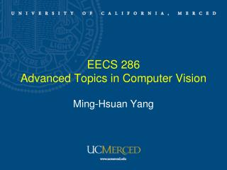 EECS 286  Advanced Topics in Computer Vision