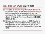 III. The Jin Ping Mei