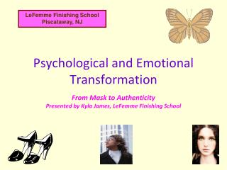 Psychological and Emotional Transformation