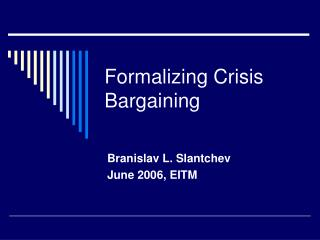 Formalizing Crisis Bargaining