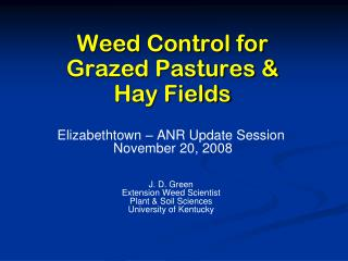Weed Control for Grazed Pastures & Hay Fields