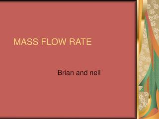 MASS FLOW RATE