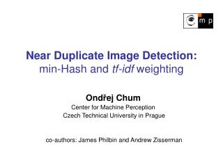 Near Duplicate Image Detection: min-Hash and  tf-idf  weighting