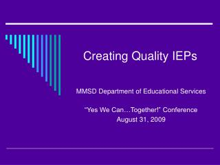 Creating Quality IEPs
