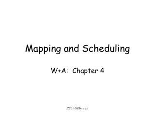 Mapping and Scheduling