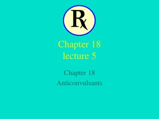 Chapter 18 lecture 5