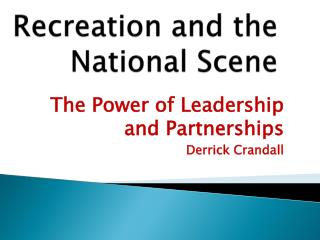 Recreation and the National Scene
