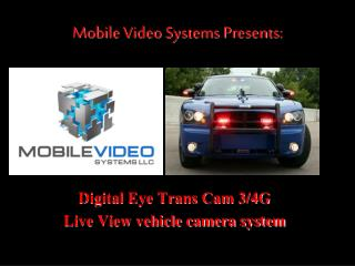 Mobile Video Systems Presents:
