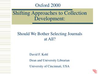 Shifting Approaches to Collection Development: