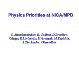 Physics Priorities at NICA/MPD