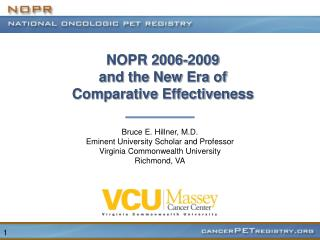 NOPR 2006-2009  and the New Era of  Comparative Effectiveness