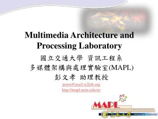 Multimedia Architecture and Processing Laboratory