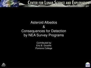 Asteroid Albedos & Consequences for Detection by NEA Survey Programs Contributed by