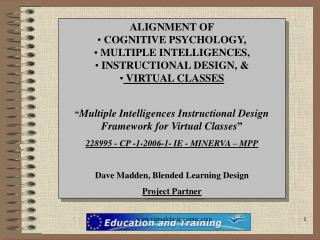 ALIGNMENT OF  COGNITIVE PSYCHOLOGY,    MULTIPLE INTELLIGENCES, INSTRUCTIONAL DESIGN, &